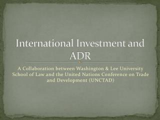 International Investment and ADR