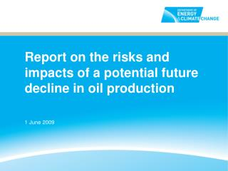 Report on the risks and impacts of a potential future decline in oil production