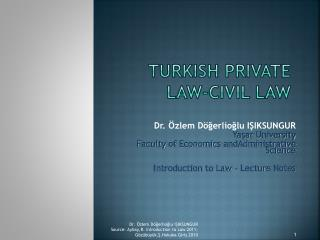 TurkIsh prIvate LAW-cIVIL LAW