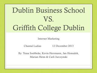 Dublin Business School VS. Griffith College Dublin