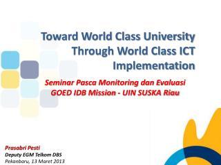 Seminar  Pasca Monitoring dan Evaluasi GOED IDB Mission -  UIN SUSKA Riau