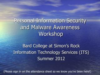 Personal Information Security and Malware Awareness  Workshop