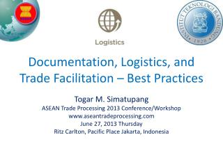 Documentation, Logistics, and Trade Facilitation  –  Best Practices