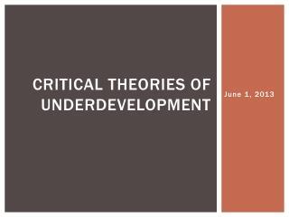 Critical Theories of Underdevelopment