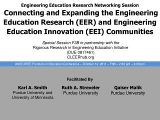 Special Session F3B in partnership with the Rigorous Research in Engineering Education Initiative  (DUE 0817461)  CLEER