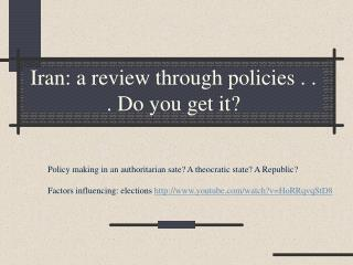 Iran: a review through policies . . . Do you get it?