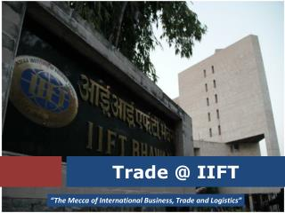 Trade @ IIFT