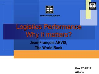 Logistics Performance Why it matters?