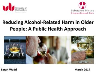 Reducing Alcohol-Related Harm in Older People: A Public Health Approach