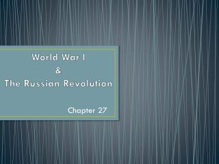 World War I & The Russian Revolution