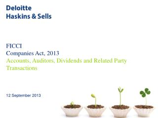 FICCI Companies  Act,  2013 Accounts, Auditors, Dividends and Related Party Transactions