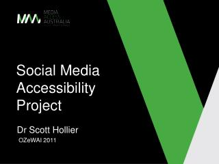 Social Media Accessibility Project