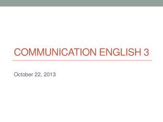 Communication English 3