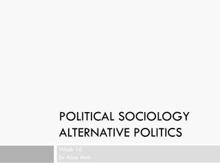 Political  Sociology alternative politics