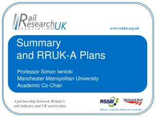Summary  and RRUK-A Plans