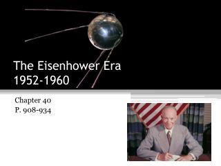 The Eisenhower Era  1952-1960