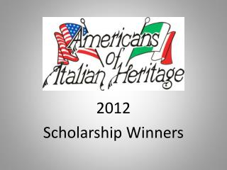 2012  Scholarship Winners