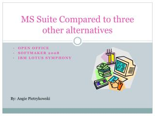 MS Suite Compared to three other alternatives