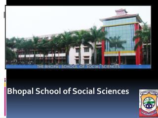 Bhopal School of Social Sciences