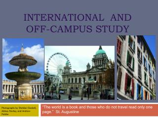 International  and  Off-Campus Study