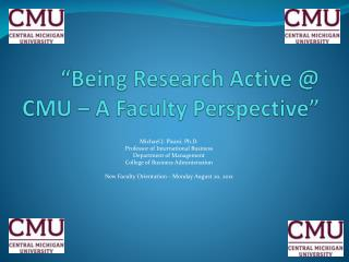 """Being Research Active @ CMU – A Faculty Perspective"""