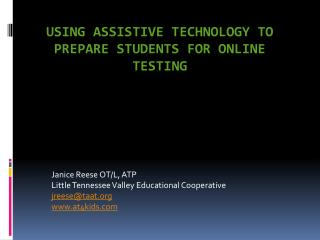 Using Assistive Technology to Prepare Students for online testing