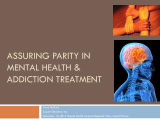 Assuring Parity in Mental Health & Addiction Treatment