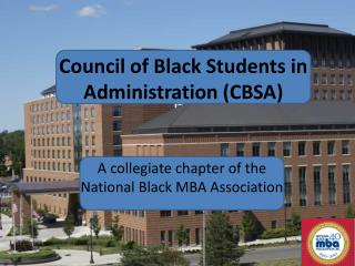 Council of Black Students in Administration (CBSA)
