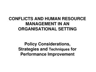 CONFLICTS AND HUMAN RESOURCE MANAGEMENT IN AN ORGANISATIONAL SETTING