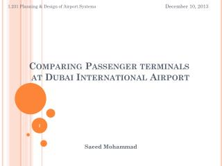 Comparing Passenger terminals  at Dubai International Airport