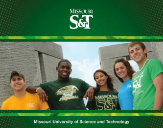 1.   S&T is one of the top 5 �best value� national public  universities. 2. Our students get great jobs at great salari