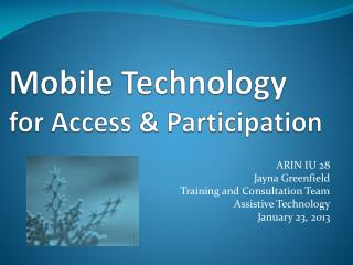 Mobile Technology for Access & Participation