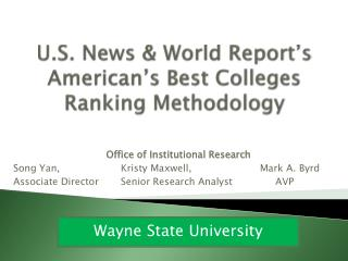 U.S. News & World Report�s American�s Best Colleges Ranking Methodology