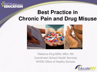 Best Practice in  Chronic Pain and Drug Misuse