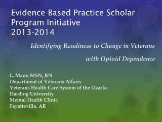 Evidence-Based Practice Scholar Program Initiative  2013-2014