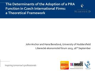 The  Determinants of the Adoption of a PRA Function in Czech International  Firms: a  Theoretical Framework