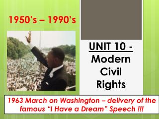 UNIT  10  -   Modern Civil Rights