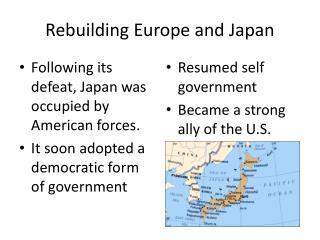 Rebuilding Europe and Japan