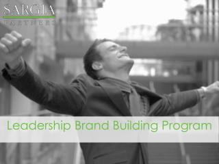 Leadership Brand Building Program