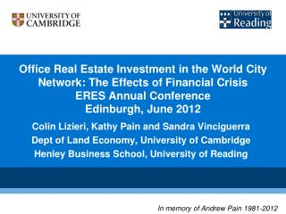 Office Real Estate Investment in the World City Network: The Effects of Financial Crisis ERES Annual Conference Edinbur