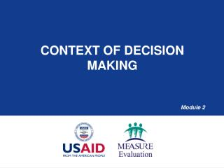 Context of Decision Making