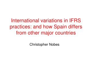 International variations in IFRS practices: and how Spain differs from other major countries
