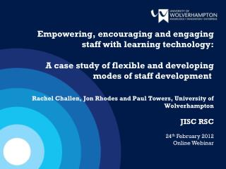 JISC RSC 24 th  February  2012 Online Webinar