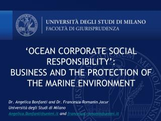 'OCEAN CORPORATE SOCIAL RESPONSIBILITY': BUSINESS AND THE PROTECTION OF THE MARINE ENVIRONMENT