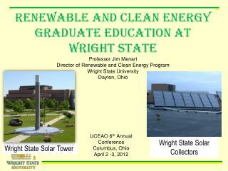 Renewable and Clean Energy Graduate Education AT Wright State