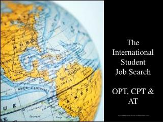 The International  Student  Job Search OPT, CPT & AT