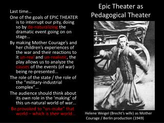 Epic Theater as  Pedagogical Theater