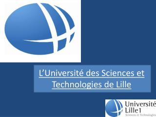 L'Université des Sciences et Technologies de Lille