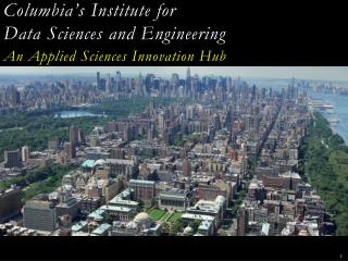 Columbia's  Institute for  Data Sciences and Engineering