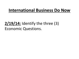 International Business Do Now